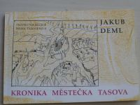 Deml - Kronika městečka Tasova (1991)