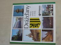Drážďany - Město, umění a vědy