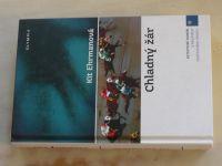 Ehrmanová - Chladný žár (2007)