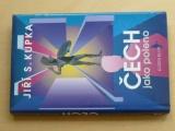 Kupka - Čech jako poleno (1997)