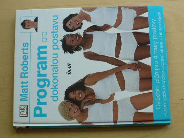 Roberts - Program pro dokonalou postavu (2006)