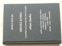 Adolf Hitler: Druhá kniha (nepublikované pokračování Mein Kampf) očima dneška (2003)