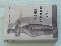 Böhm - Kronika objeveného věku (1941)