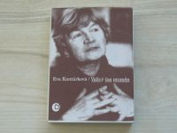 Eva Kantůrková - Valivý čas proměn (1995)