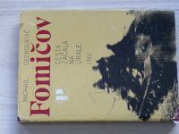 Fomičeov - Cesta začala na Urale (1981)