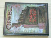 George Orwell - Farma zvířat (Aurora Praha 2000) il. Velíšek