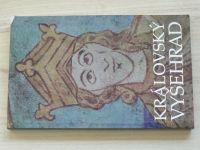 Královský Vyšehrad (1992) Sborník příspěvků k 900 výročí úmrtí prvního českého krále Vratislava II.