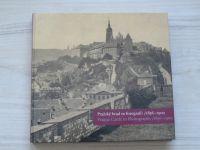 Pražský hrad ve fotografii 1856-1900 (2005)
