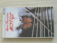Charriére - Motýľ 1. a 2. díl (1991) slovensky 2 knihy