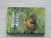 Igor Mráz - Horár Sever - Polovnické poviedky z Liptova 3. diel ((2000)