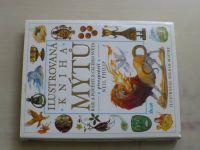 Philip - Ilustrovaná kniha mýtů - báje a pověsti z celého světa (1996)