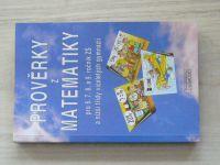 Prověrky z matematiky pro 6.7.8. a 9. ročník ZŠ a nižší třídy víceletých gymnázií (2002)