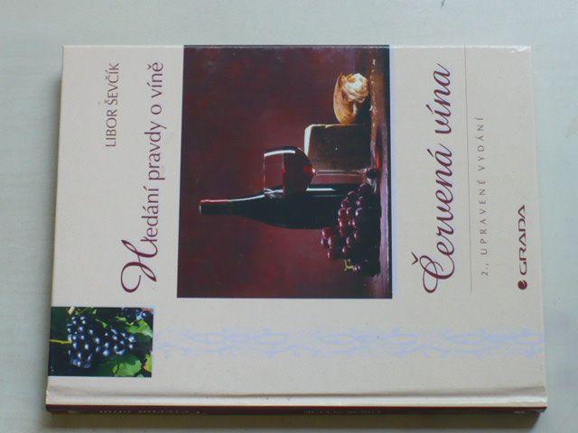 Ševčík - Červená vína (2003)