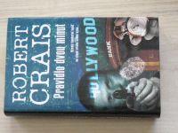 Crais - Pravidlo dvou minut - Bývalý bankovní lupič an stopě vraha svého syna... (2008)