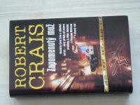 Crais - Zapomenutý muž - Detektiv Elvis Cole a záhadný mrtvý (2007)