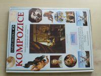 Kentová - Kompozice - Základní průvodce teorií a technikou vytváření prvků v obraze (1996)