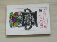Léčivé rostliny III. - Lidový receptář léčivých čajů (1989)