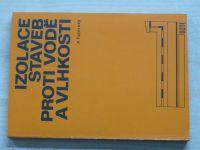 Tajovský - Izolace staveb proti vodě a vlhkosti (1979)