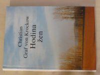 Christian Graf von Krockow - Hodina žen (1996) Zpráva z Pomořan z let 1944-1947