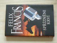 Felix Francis - Spřízněmi krví (2012)