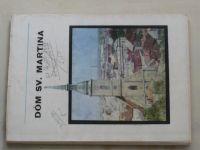 Kálmán - Dóm sv. Martina