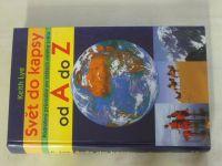 Lye - Svět do kapsy od A do Z (2002)