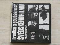 Merhaut - Tradice a současnost Švédského filmu (1989)