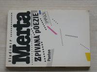 Merta - Zpívaná poezie (1990)