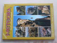 Provatakis - Meteora - Dějiny klášterů a mnišství
