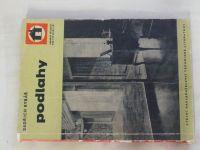Rybář - Podlahy - Určeno projektantům i technikům prováděcích závodů (1960)