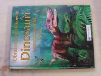 Taplin - Dinosauři a prehistorický život - obrazová encyklopedie (2005)