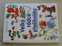 Tetourová, Plicková - Velký rádce předškoláka (2001)