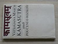 Vátsjájana Mnich - Kámasútra aneb poučení o rozkoši (1969)
