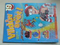 Vildův svět 19 (2006)
