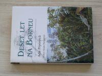Ada Pryerová - Deset let na Borneu (2006)