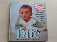 Bečka - Dítě - Průvodce rodičovstvím od početí do tří let (1991)