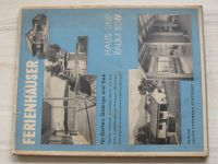 Hoffmann  Feriengäuser für Garten, Gebirge und See (Stuttgart 1939)