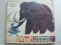 Kohn - Proč vyhynuli mamuti? (1964)