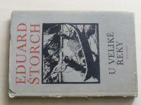 Štorch - U veliké řeky (1972) il. Z. Burian