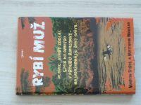Strel, Mohlke - Rybí muž - Plavec, který zdolal 5268 kilometrů v prouda Amazonky (2009)