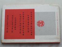 Dialektika, Dialektika přírody, Dialektický materialismus, Historický materialismus (1956)