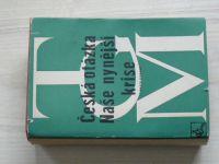Masaryk - Česká otázka - Naše nynější krise (Čin 1948)
