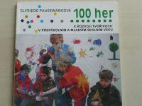 Pausewangová - 100 her k rozvoji tvořivosti v předškolním a mladším školním věku (1994)