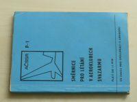 Směrnice pro létání v aeroklubech Svazarmu (1979)