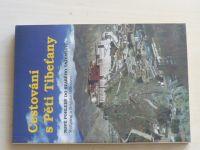 Gillessen - Cestování s Pěti Tibeťany (1996)