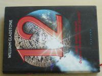 Gladstone - 12 - Může změnit nalezení dvanácti vyvolených osud planety? (2010)
