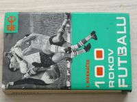 Hornáček - 100 rokov futbalu (1966) slovensky
