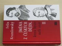 Krumlowský - Jména z českých dějin, která byste měli znát II (2008)