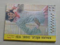 Květen - Ateliér pro služby ženám - Kolekce 1 č. 112 - Krajka hřeje, zdobí, těší (1986)