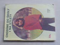 Květen - Ateliér pro služby ženám - Kolekce III č. 108 - Chodíme do školy i na výlety (1985)